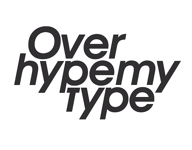 Over hype my type
