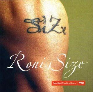 Jungle - Drum&Bass Roni_size_touching_down_2002