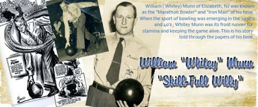 "William""Whitey""Munn    ""Skill-Full  Willy"""