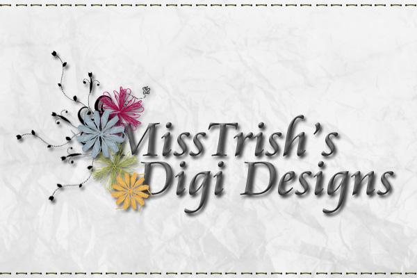 MissTrish's Digi Designs