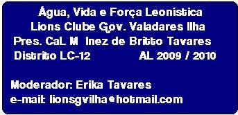 LIONS CLUBE DE GOVERNADOR VALADARES – ILHA