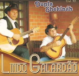 baixar cd Dupla Shekináh – Lindo Galardão (2010)Voz e Play Back   músicas