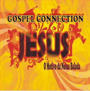 Connection Jesus - O Motivo Da Nossa Balada
