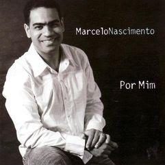 marcelo%2Bnascimento%2Bpor%2Bmim Marcelo Nascimento   Por Mim 2007