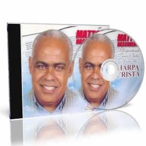 MATTOSNASCIMENTO HARPACRISTA Baixar CD Mattos Nascimento – Harpa Cristã Vol 1 – 2000