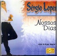 Sérgio Lopes - Nossos Dias 1990