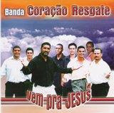 Banda-Coração-Resgate-Vem-pra-Jesus-Samba-Gospel