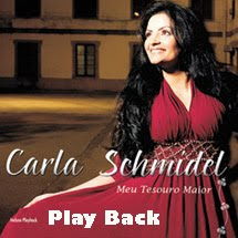 Carla Schmidel - Meu Tesouro Maior Play back