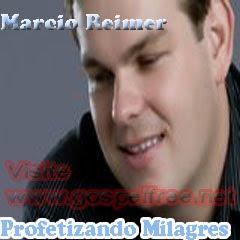 Marcio+Reimer Baixar CD Marcio Reimer   Profetizando Milagres