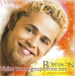 Robinson Monteiro - É Preciso Acreditar (2002)