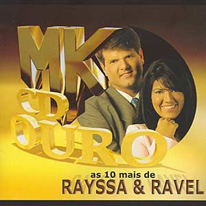 Rayssa e Ravel - As 10 Mais Mk CD Ouro 2008