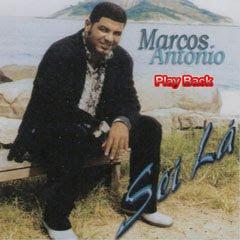 Marcos Antônio - Sei Lá(Play Back)