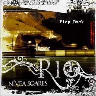 Nívea Soares - Rio (2007) PlayBack