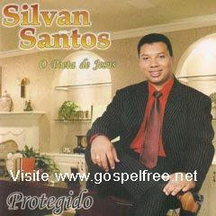 silvan santos protegido Baixar CD Silvan Santos   Protegido