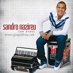 Download CD Sandro Nazireu   Evangeliza
