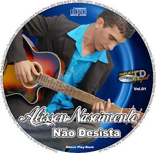 Alisson Nascimento - N�o Desista (Playback)