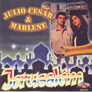Júlio Cesar  e Marlene - Jerusalém (1989)