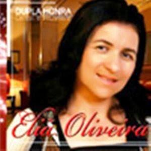 elia oliveira duplahonra Baixar CD Eliã Oliveira   Dupla Honra