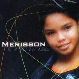 cdmerissong Baixar CD Merisson   É Preciso Amar (2005)