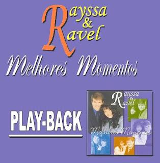 Play Back - Rayssa e Ravel - Melhores Momentos - (1999)