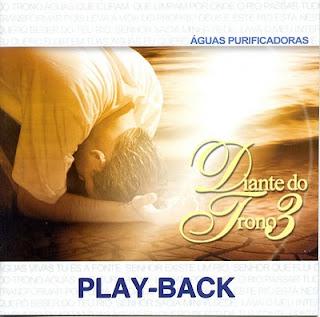 Diante do Trono 3 - Águas Purificadoras (Play Back)