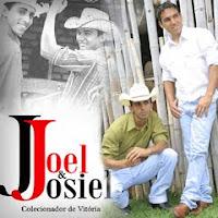 Joel e Josiel - Colecionador De Vitória