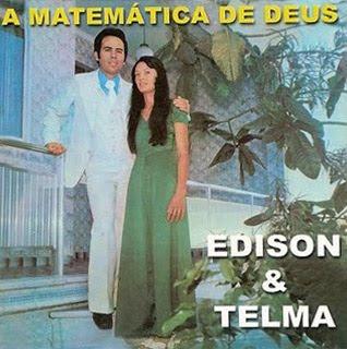 Edison e Telma - A Matemática de Deus