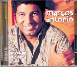 Marcos Antonio - Um Passeio Pela Harpa Cristã Vol. 10