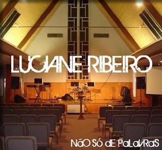 Luciane Ribeiro - Não Só de Palavras (2010)