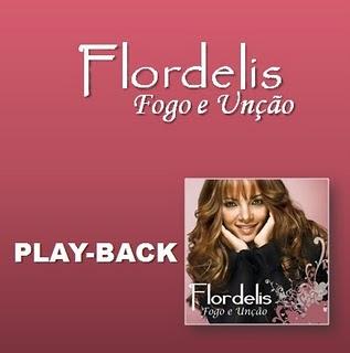 Flordelis - Fogo e Unção (2010) Play Back