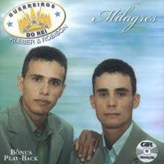 Kleber e Robison - Milagres (2007)