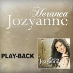 Jozyanne - Herança (2010) Play Back