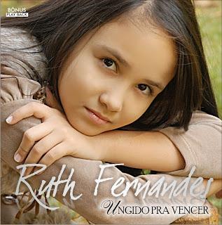 Ruth Fernandes - Ungido Pra Vencer (2010)
