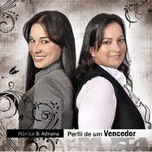 Mônica e Adriana - Perfil de Vencedor (2010)