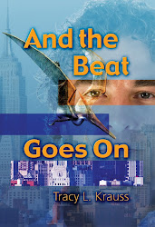 """And The Beat Goes On"" by Tracy Krauss"