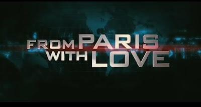 Desde París con amor Tráiler