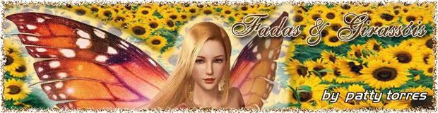 :: ... Fadas & Girassóis - by Patty Torres ... ::