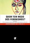 Quem Tem Medo dos Feminismos?