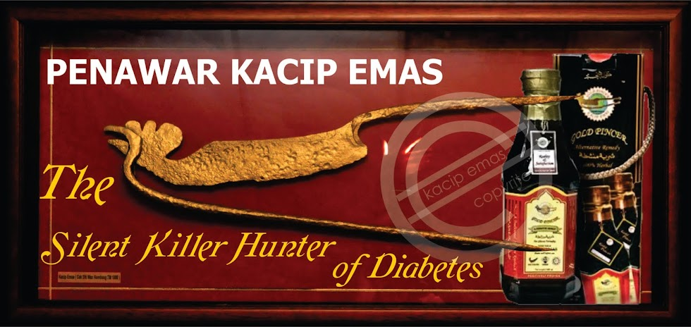 PENAWAR KACIP EMAS -  The Silent Killer Hunter of Diabetes