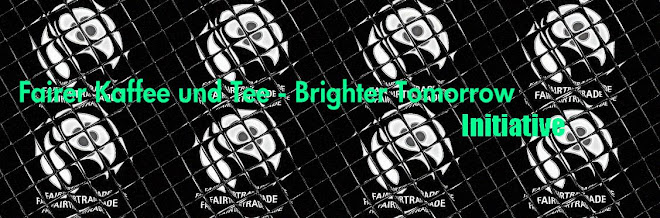 Fairer Kaffee und Tee - Brighter Tomorrow Initiative