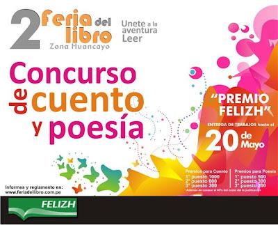 """Bases del concurso de cuento y poesía PREMIO """"FELIZH -2010""""."""