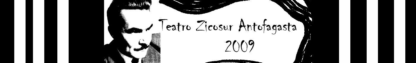 Teatro Zicosur Antofagasta 2009