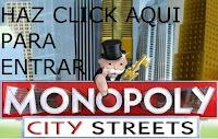 ENTRAR EN MONOPOLY CITY STREETS