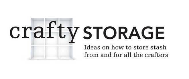 CRAFTY STORAGE