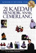 PROMOSI!!! 21 Kaedah Mendidik Anak Cemerlang - Dr. Fadzilah Kamsah