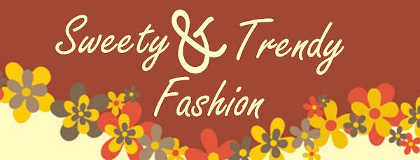 .:: Sweety & Trendy Fashion ::.