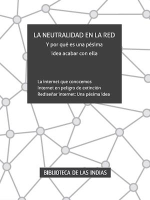 Libro La neutralidad en la red de Jose Alcántara