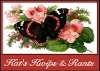 Visit Kat's Kwips & Rants