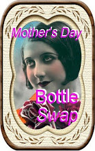 Mothers day Bottle swap