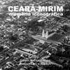 CEARÁMIRIM MEMORIA ICONOGRÁFICA
